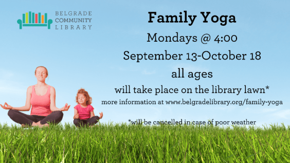 Family Yoga at the library every Monday at 4PM