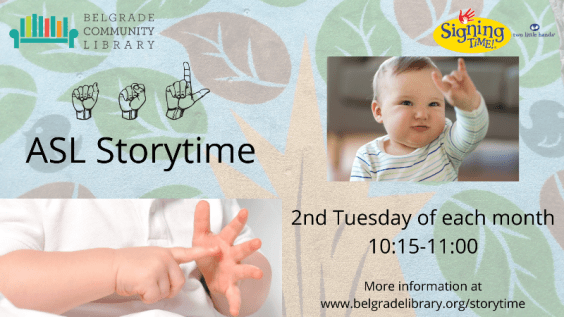 ASL Storytime every 2nd Tuesday 10:15 AM