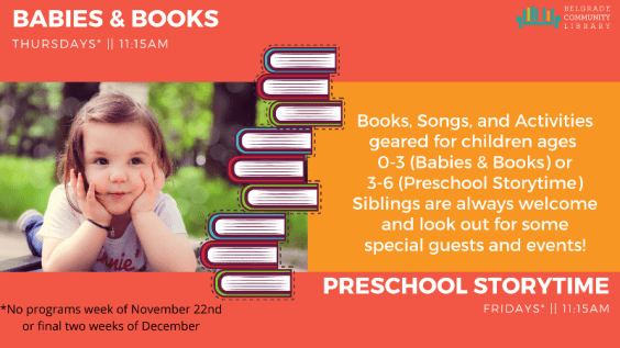 Babies and Books and Preschool Storytime at the library Thursdays and Fridays at 10:15 AM