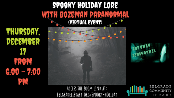 Spooky Holiday Lore with Bozeman Paranormal