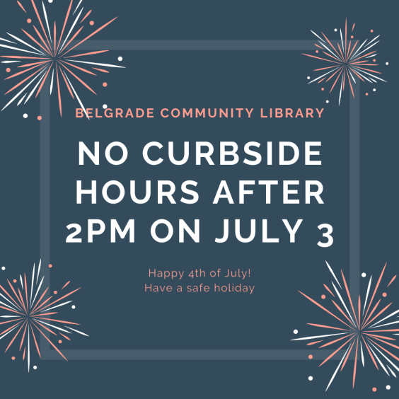 No curbside after 2pm July 3