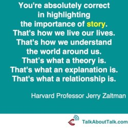 jerry zaltman story telling quote