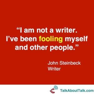 imposter syndrome john steinbeck talk about talk