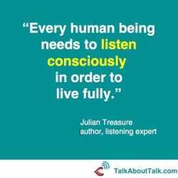 listen quote julian treasure