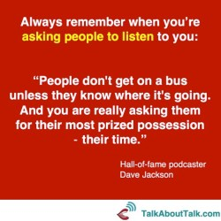 Dave Jackson Podcaster quote talk about talk