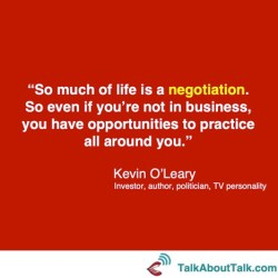 Kevin O'Leary negotiation quote