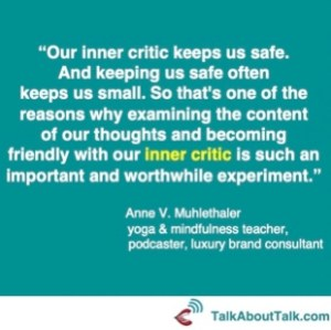 Anne Muhlethaler on being mindful of our inner critic