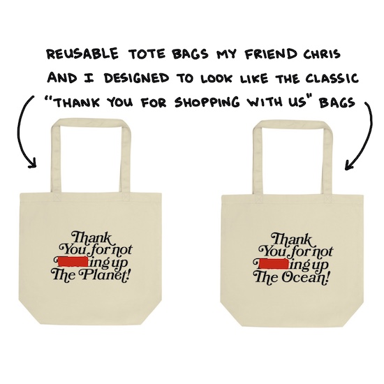 thank you for not f-ing up the planet and thank you for not f-ing up the ocean shopping bags
