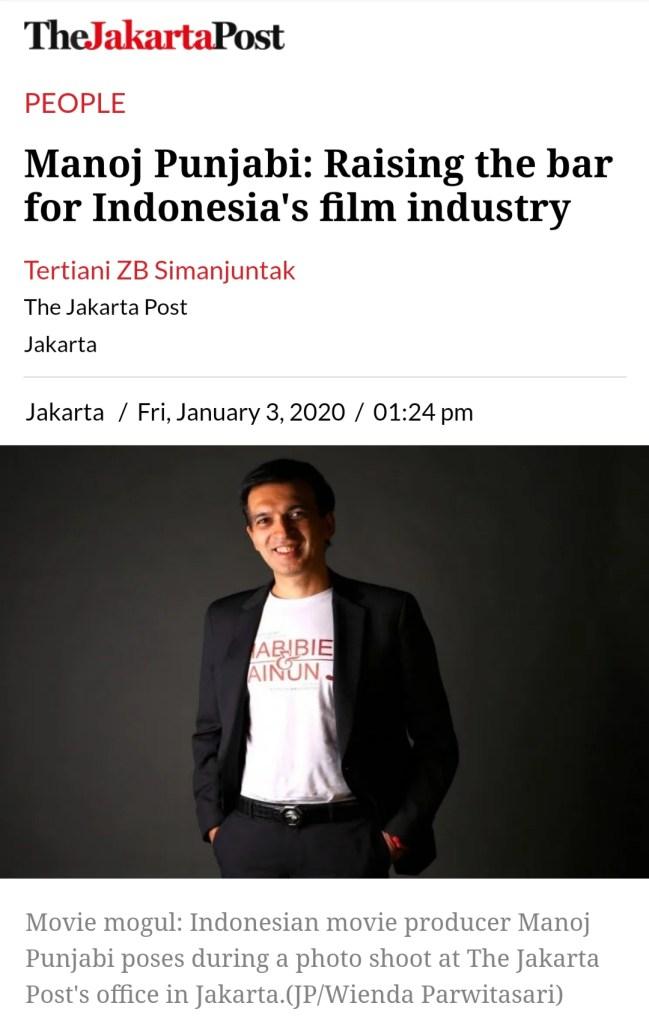 THE JAKARTA POST - Manoj Punjabi: Raising the bar for Indonesia's film industry