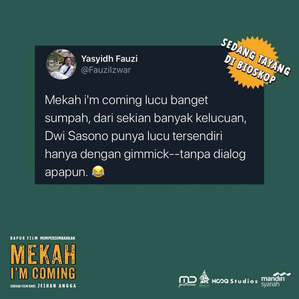 Beragam Komentar Penonton Film Mekah I'm Coming, Buruan Nonton Sedang Tayang Di Bioskop Indonesia