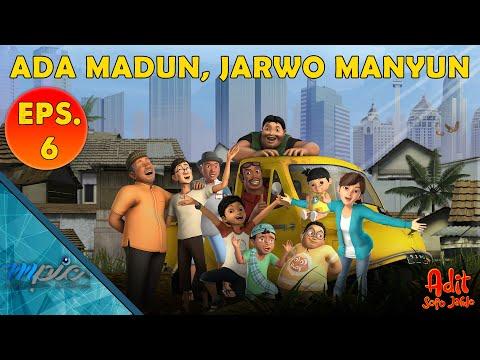 Adit & Sopo Jarwo   E06 : Ada Madun, Jarwo Manyun