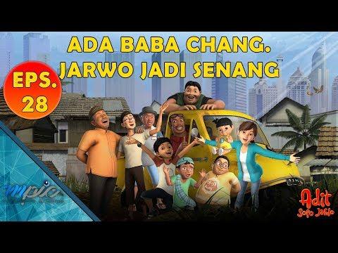 Adit & Sopo Jarwo | E28: Ada Baba Chang, Jarwo Jadi Senang