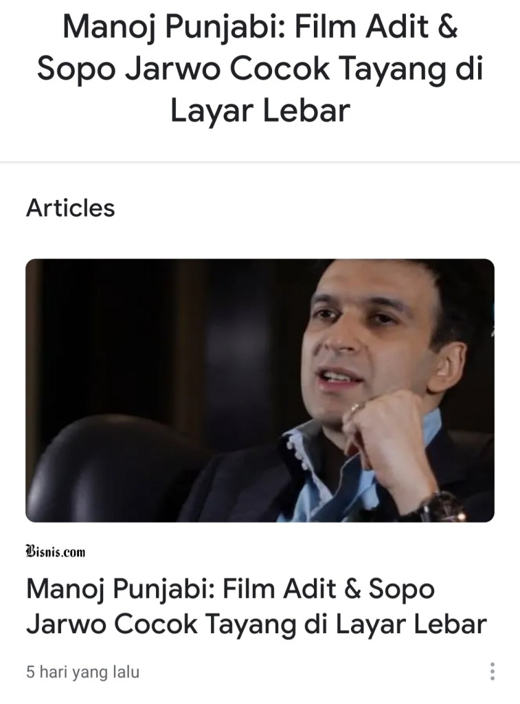 Manoj Punjabi: Film Adit & Sopo Jarwo Cocok Tayang di Layar Lebar