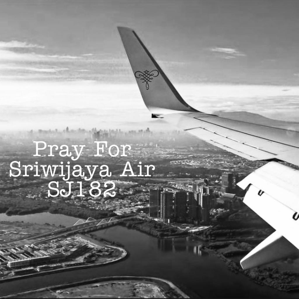 Mengucapkan duka cita yang sedalam-dalamnya atas peristiwa pesawat Sriwijaya Air SJ-182, Jakarta-Pontianak