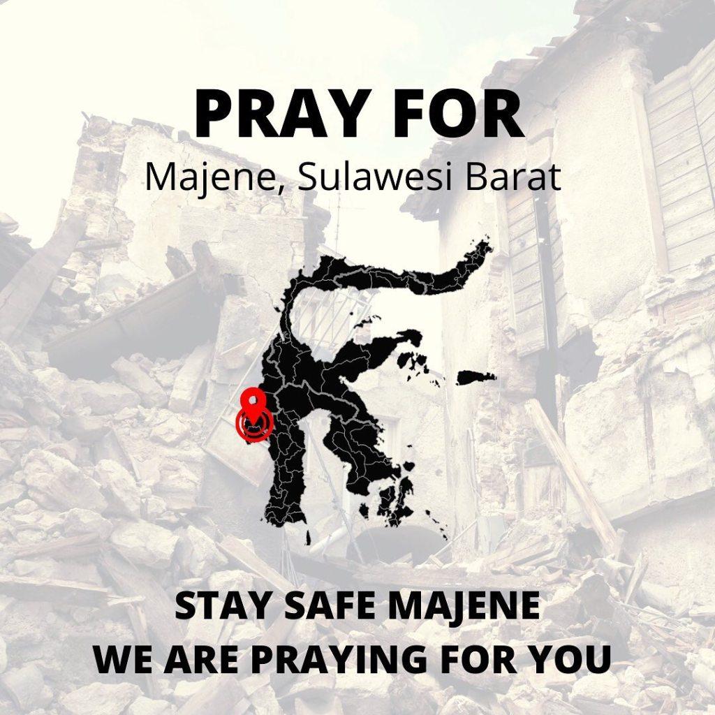 Memberikan doa terbaik kepada saudara-saudara kita yang tertimpa musibah gempa di Majene, Sulawesi Barat