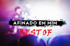 Best of Afinado em Mim