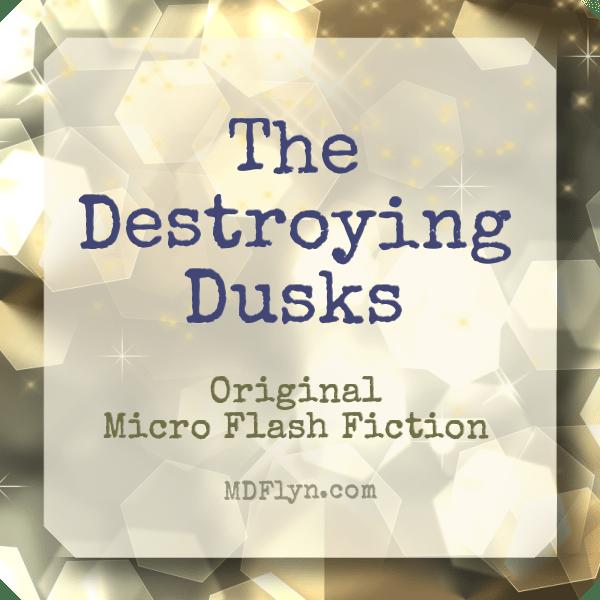 destroying-dusks