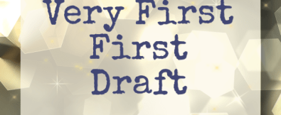 My very first first draft