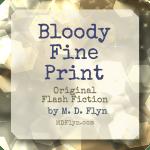 Bloody Fine Print