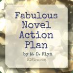 Fabulous Novel Action Plan