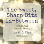 Sweet Sharp Bits In Between