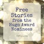 Free Stories from the Hugo Award Nominees