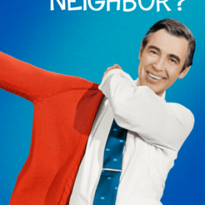 Won't You Be My Neighbor? image not available