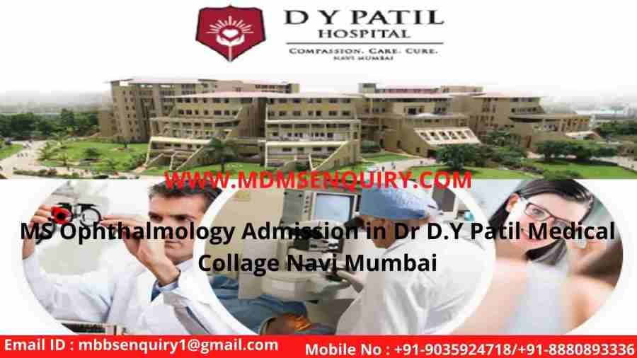 MS ophthalmology admission in dr dy patil medical collage navi mumbai