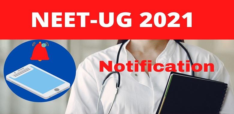 NEET UG 2021 Notification