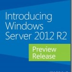 Free ebook: Introducing Windows Server 2012 R2 Preview Release