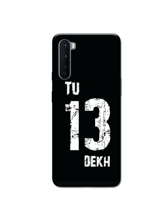oneplus Nord Mobile Back cover (tu 13 dekh))