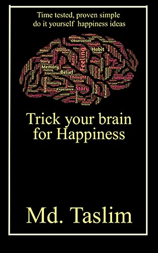 You are currently viewing Trick your brain for happiness