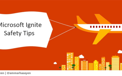 Microsoft Ignite Safety Tips