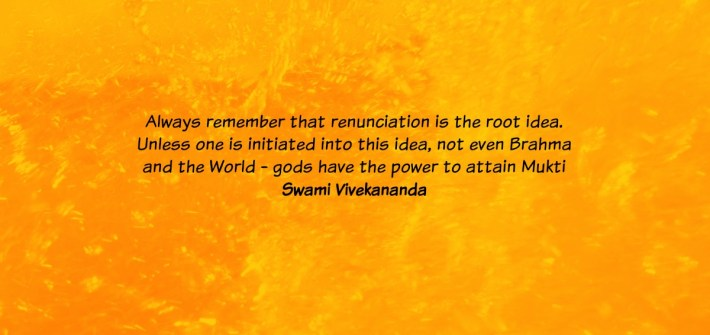 Renunciation quote by Vivekananda