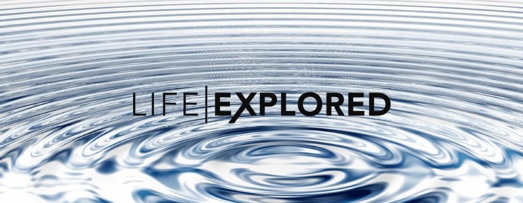 Life Explored Classes March 2-April 20