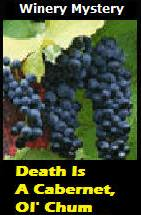 winerymystery-picgrapes-death-is-a-cabernet-ol-chum