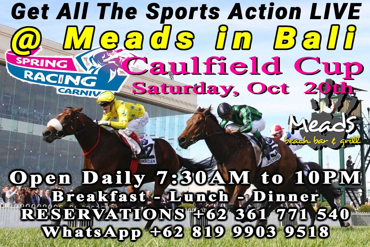Live Sports Meads in Bali Caulfield Cup 2018