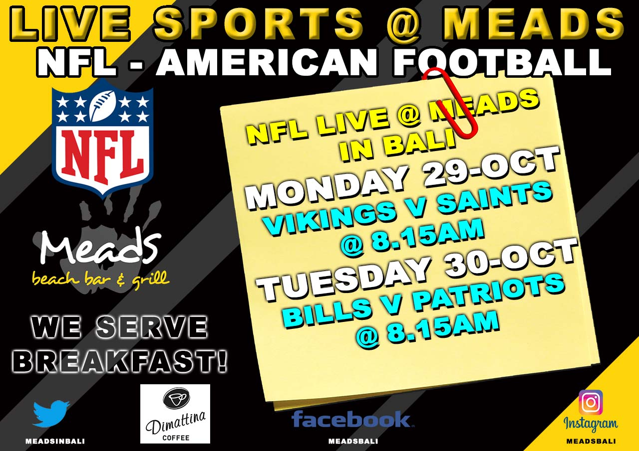 NFL LIVE @ Meads in Bali