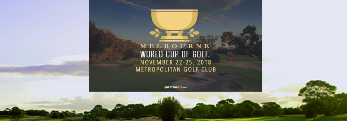 GOLF World Cup of Golf 2018 Thu 22nd Nov - Sun 25th Nov Live From @ 9.00am