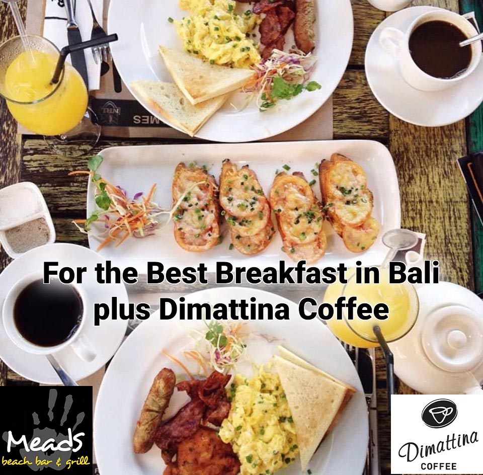 Meads Best Breakfast in Bali