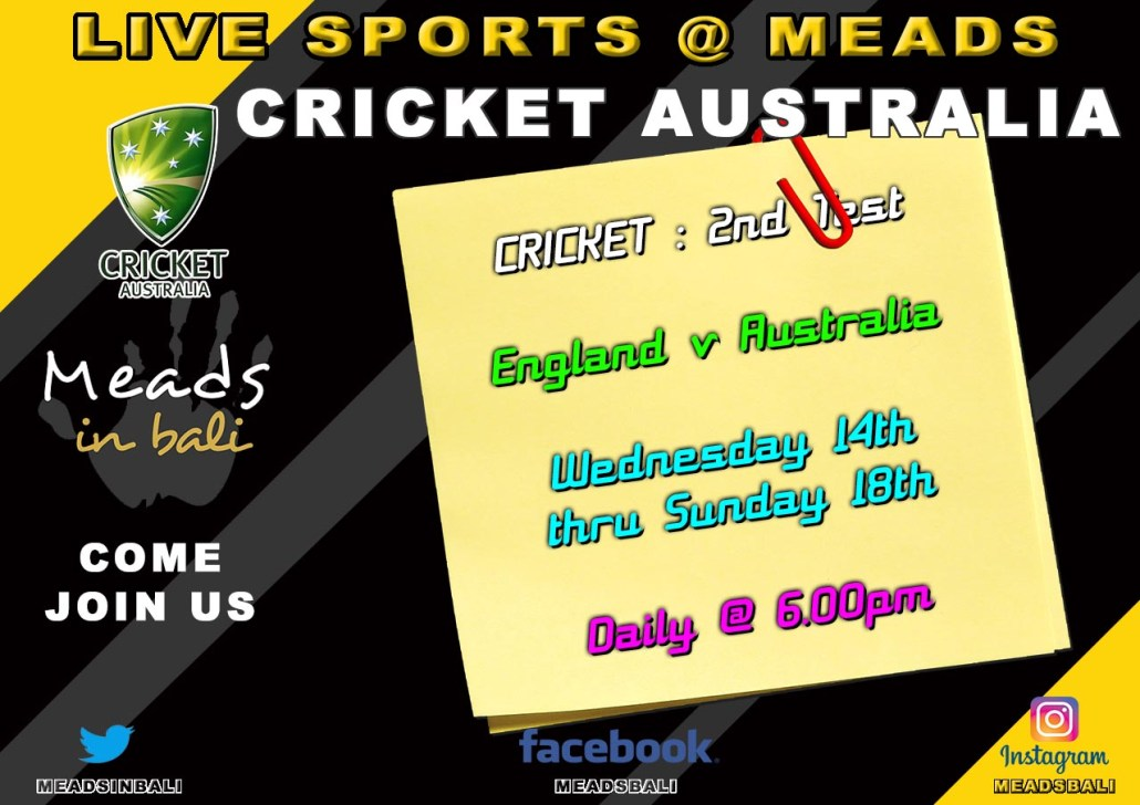 Meads in Bali Sports Schedule Cricket Australia