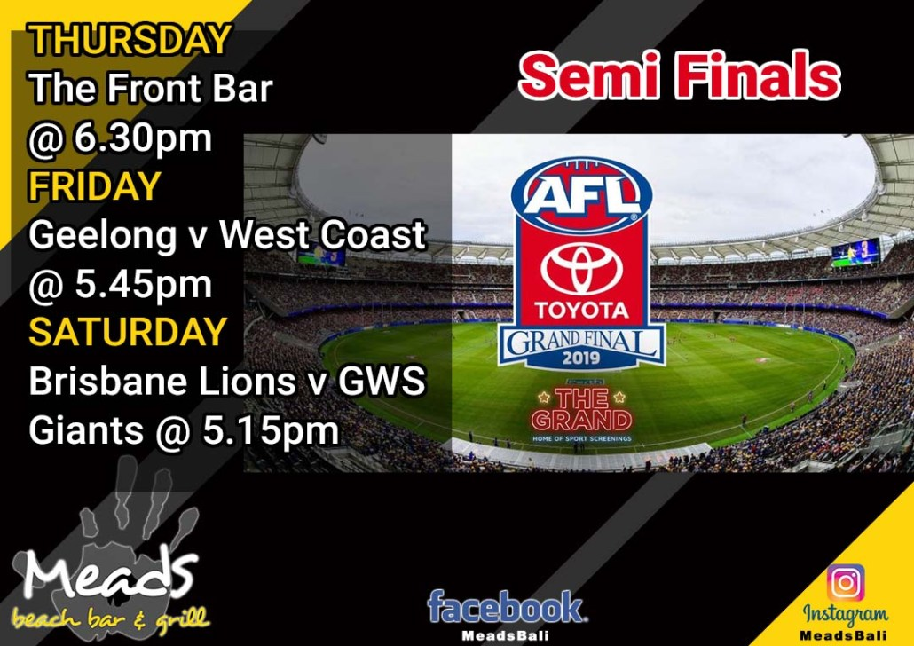 AFL Semi Finals LIVE at Meads in Bali