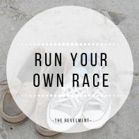 On Running My Own Race
