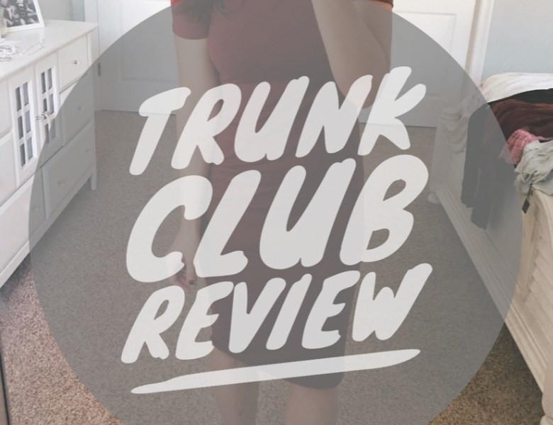 September Trunk Club Review