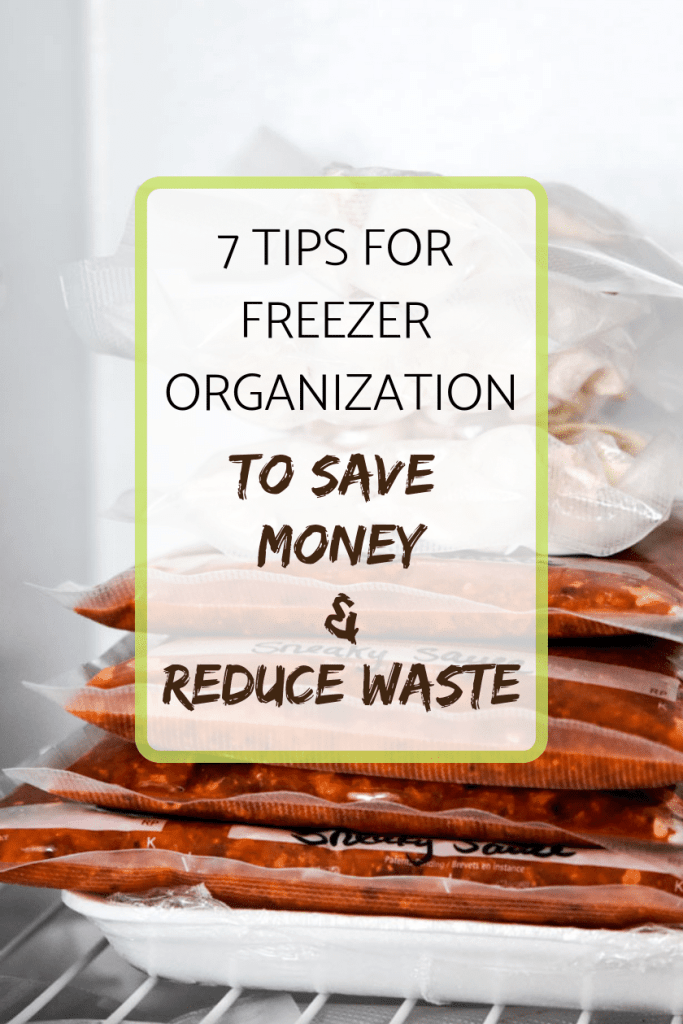 7 tips for freezer organization to save money and reduce waste