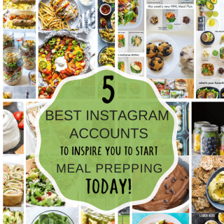 5 best Instagram accounts to inspire you to start meal prepping today!
