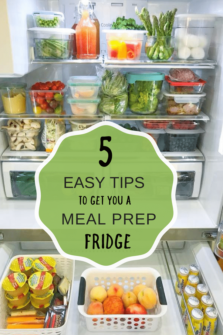 5 Easy tips to get you a meal prep fridge!