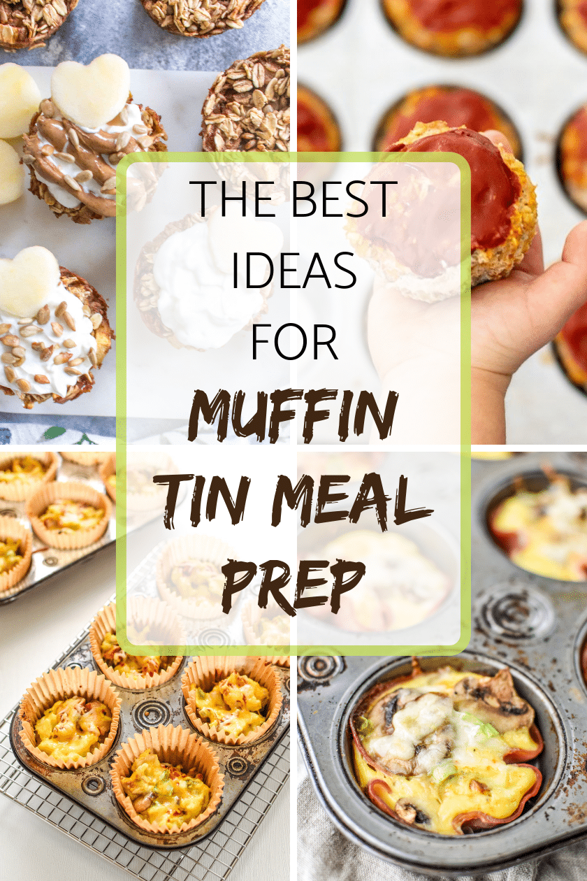 the best ideas for muffin tin meal prep