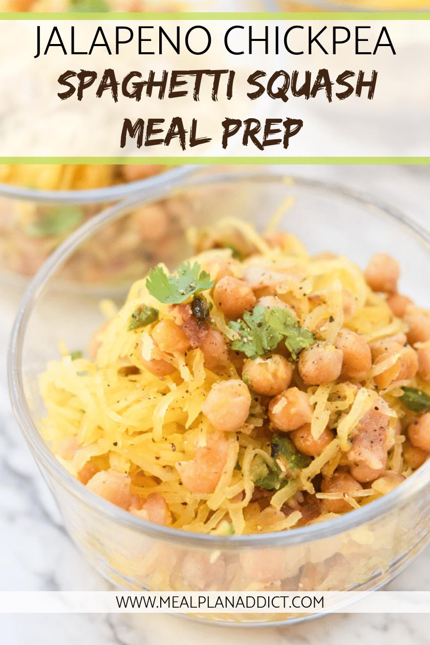 Jalapeno Chickpea Spaghetti Squash Meal Prep
