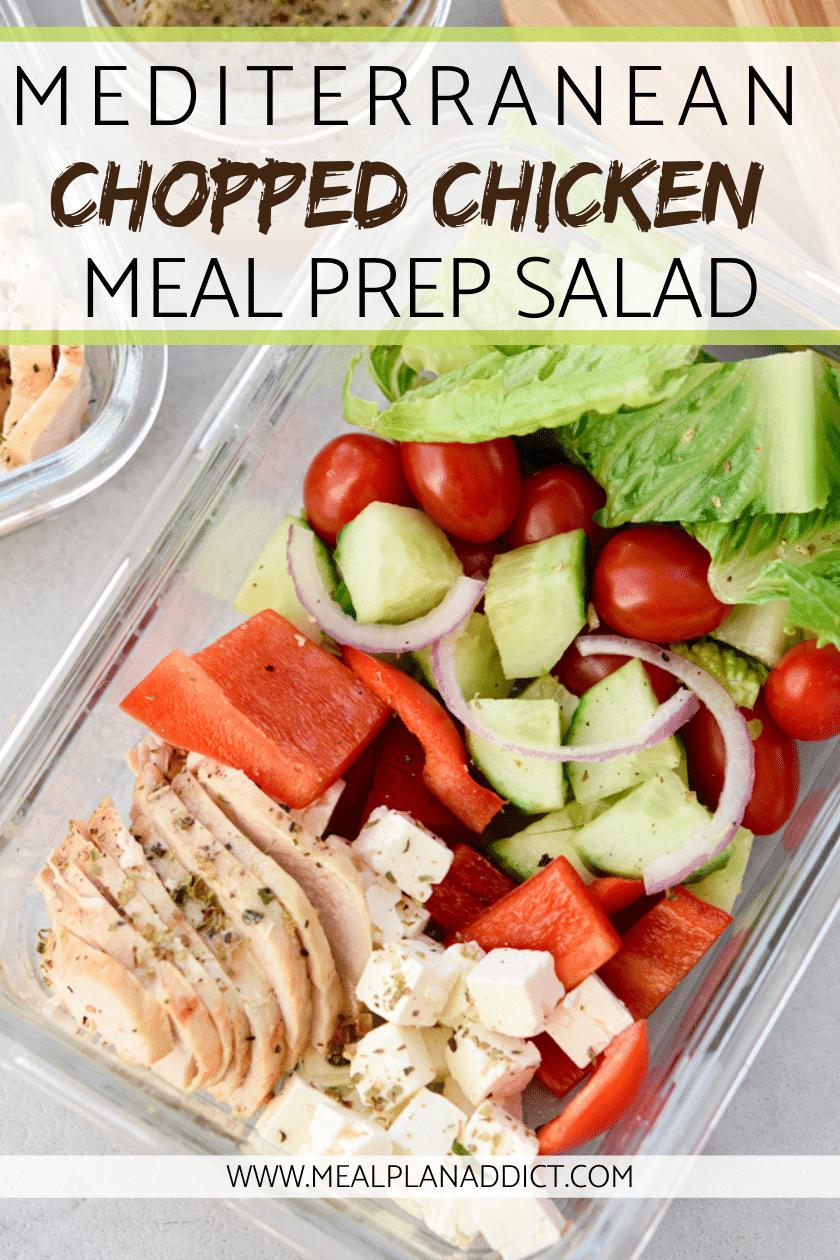 Mediterranean chopped Chicken meal prep salad